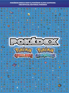 Pokémon Omega Ruby & Pokémon Alpha Sapphire: The Official National Pokédex Book Cover