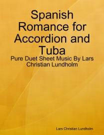 Spanish Romance For Accordion And Tuba