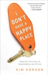 I Dont Have A Happy Place