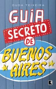 Guia secreto de Buenos Aires Book Cover