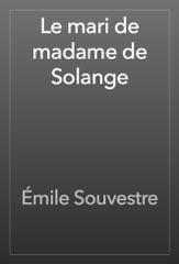 Le mari de madame de Solange
