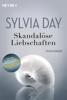 Sylvia Day - Skandalöse Liebschaften Grafik