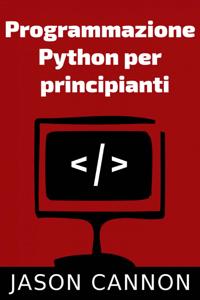 Programmazione  Python per  principianti Libro Cover