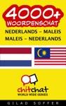 4000 Nederlands - Maleis Maleis - Nederlands Woordenschat