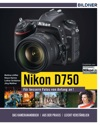 Nikon D750 - Fr Bessere Fotos Von Anfang An