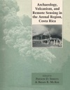 Archaeology Volcanism And Remote Sensing In The Arenal Region Costa Rica