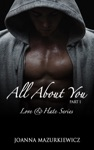 All About You Part 1 Love  Hate Series 1