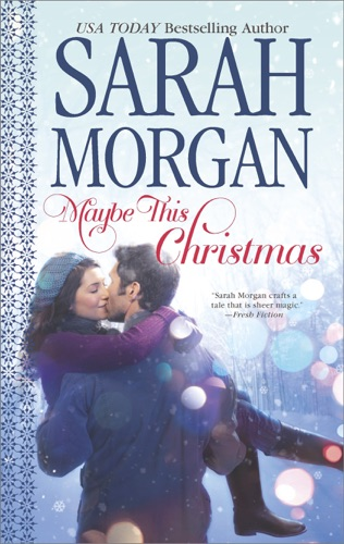 Sarah Morgan - Maybe This Christmas