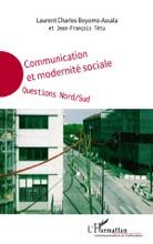 Communication Et Modernité Sociale