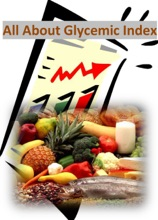 All About Glycemic Index: How To Effortlessly Control Your Glycemic Index For The Rest Of Your Life