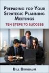 Preparing For Your Strategic Planning Meetings