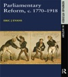 Parliamentary Reform In Britain C 1770-1918