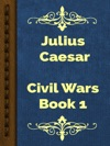 Civil Wars Book 1