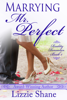 Lizzie Shane - Marrying Mister Perfect  artwork