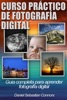 Curso Práctico de Fotografía Digital