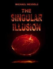Download and Read Online The Singular Illusion