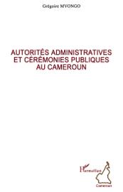 Autorités administratives et cérémonies publiques au Cameroun