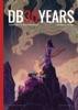 DB30YEARS: Special Dragon Ball 30th Anniversary Magazine
