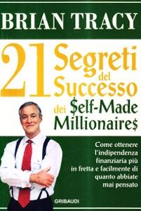 21 Segreti del successo dei self-made millionaires Book Cover