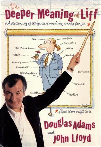 Douglas Adams & John Lloyd - The Deeper Meaning of Liff