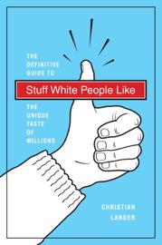Stuff White People Like book