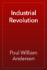 Poul William Anderson - Industrial Revolution artwork