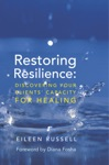 Restoring Resilience Discovering Your Clients Capacity For Healing