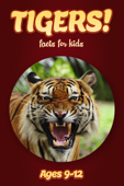 Tiger Facts For Kids 9-12