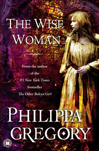 Philippa Gregory - The Wise Woman