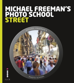 Michael Freeman's Photo School: Street Photography