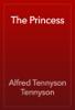 Alfred Tennyson Tennyson - The Princess artwork