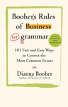Boohers Rules Of Business Grammar 101 Fast And Easy Ways To Correct The Most Common Errors