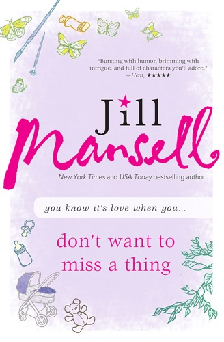 Jill Mansell - Don't Want to Miss a Thing