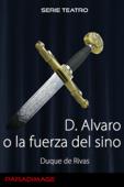 Don Alvaro o la Fuerza del Sino
