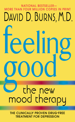 Feeling Good - David D. Burns, M.D. book