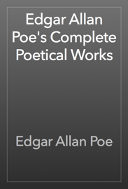 Edgar Allan Poe's Complete Poetical Works book