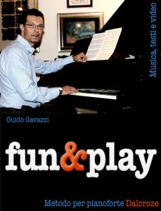 fun&play - Metodo per pianoforte Dalcroze Copertina del libro