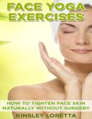 Face Yoga Exercises