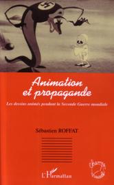 Animation et propagande