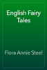 Flora Annie Steel - English Fairy Tales artwork