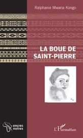 La Boue De Saint Pierre