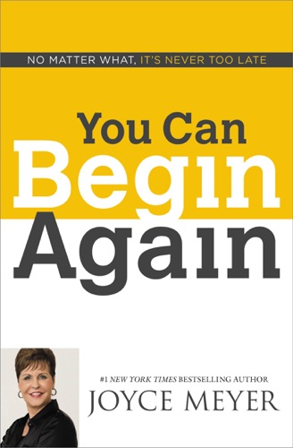 Joyce Meyer - You Can Begin Again