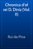 Rui de Pina - Chronica d'el rei D. Diniz (Vol. II) artwork