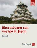 Bien préparer son voyage au Japon