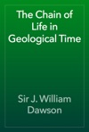 The Chain Of Life In Geological Time