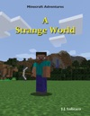 Minecraft Adventures - A Strange World