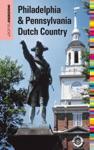Insiders Guide To Philadelphia  Pennsylvania Dutch Country