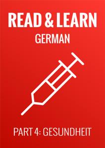 Read & Learn German - Deutsch lernen - Part 4: Gesundheit Libro Cover