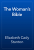 Elizabeth Cady Stanton - The Woman's Bible artwork