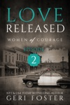 Love Released Episode Two
